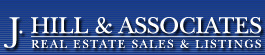 J. Hill & Associates - Real Estate Sales & Listings